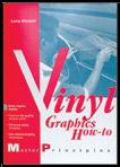 Vinyl Graphics How-To Book